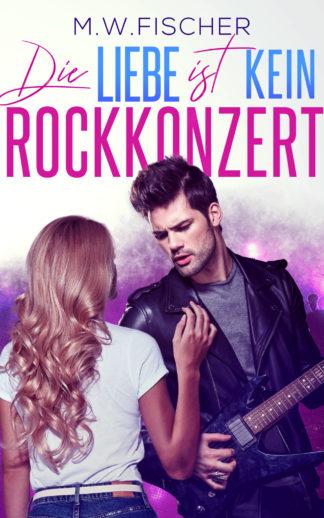 Cover Die Liebe ist kein Rockkonzert